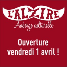 L'Alzire ouvre ses portes vendredi 1 avril
